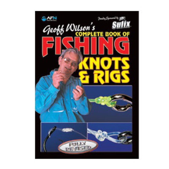 AFN Complete Book of Fishing Knots and Rigs, , bcf_hi-res